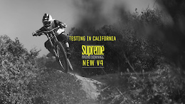 Testing the New Supreme DH V4 in California - Video