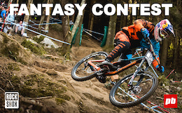 RockShox - UCI WC DH - Fort William Fantasy Contest