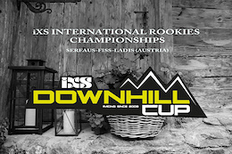 iXS International Rookies Championships, Serfaus-Fiss-Ladis - Race Recap