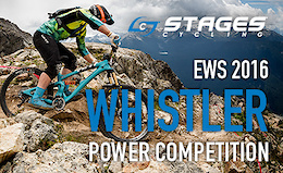 Stages Cycling - Enduro World Series - Whistler Power Competition Winner