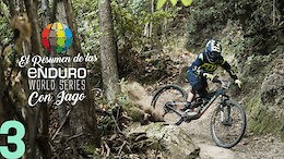 El Resumen de las Enduro World Series con Iago - Episode Tres