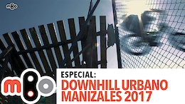 Manizales Urban Downhill 2017
