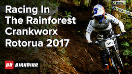 Downhill presented by IXS: Video - Crankworx Rotorua 2017