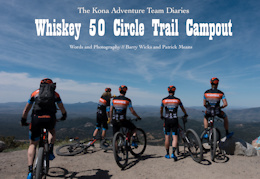 The Kona Adventure Team Diaries – The Whiskey 50 Circle Trail