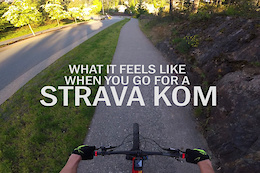Feelings of Going For a Strava KOM – Video