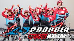 Propain Gravity Kids: 2017 Season Kickoff Team Event