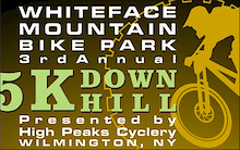 Whiteface 3rd Annual 5K Downhill Mountain Bike Race