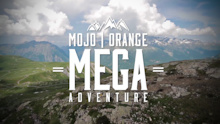 Video: Mojo Orange, Mega Adventure